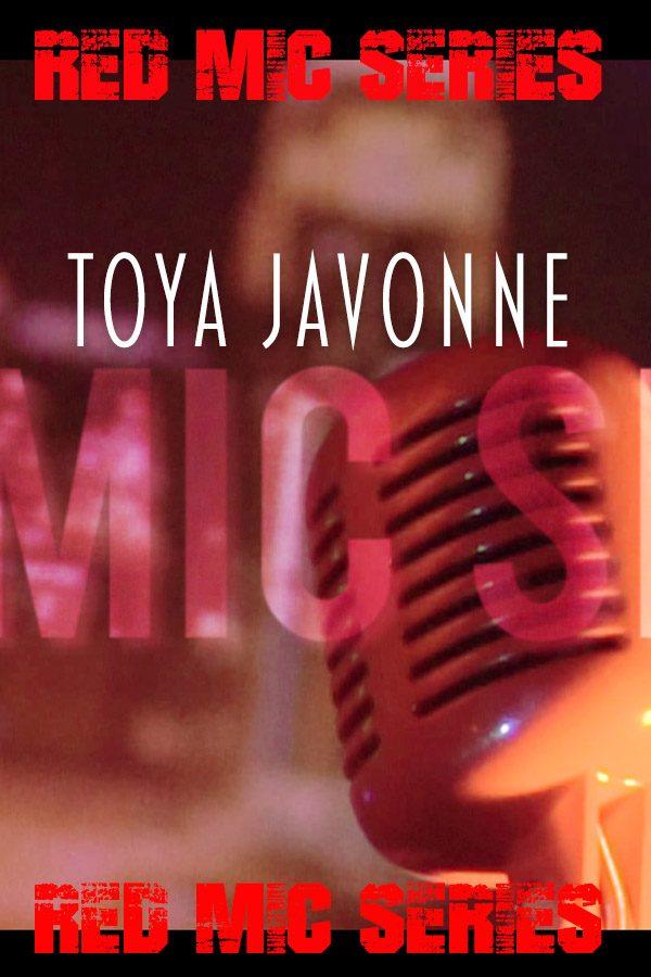red mic series_toya javonne